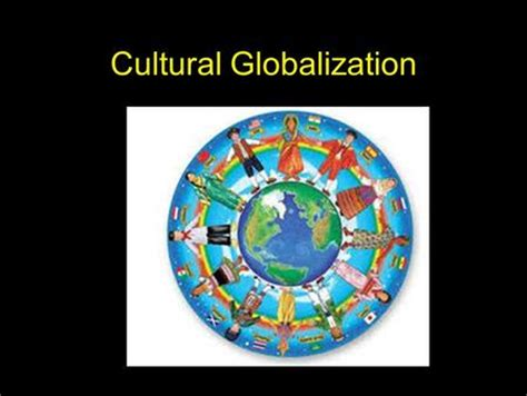 Cultural globalization is not americanization - Essay Example